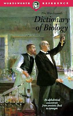 Image for Dictionary of Biology (Wordsworth Collection)