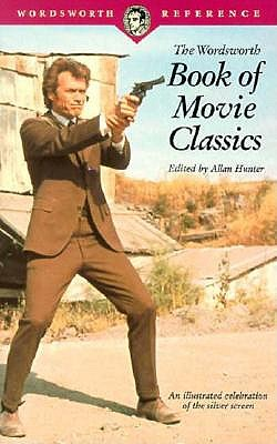 Image for The Wordsworth Book of Movie Classics (The Wordsworth Collection Reference Guide)