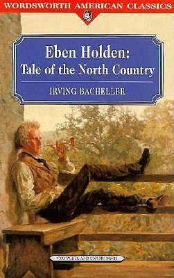 Image for EBEN HOLDEN: TALE OF THE NORTH COUNTRY