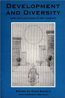 Image for Development and Diversity: New Applications in Art Therapy