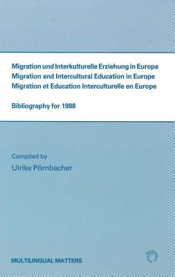 Image for Migration and Intercultural Education in Europe: Bibliography for 1988