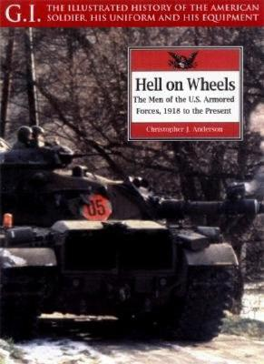 Hell On Wheels (G.I. Series), Anderson, Christopher; Anderson, Christopher J.