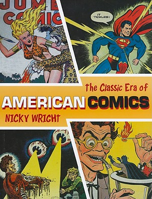 Image for Classic Era of American Comics