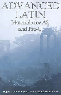 Image for Advanced Latin: Materials for A2 and PRE-U