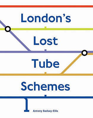 Image for London's Lost Tube Schemes