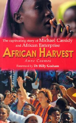 Image for African Harvest: The Captivating Story of Michael Cassidy and African Enterprise