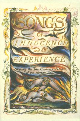 Blake's Songs of Innocence and Experience, WILLIAM BLAKE, RICHARD HOLMES