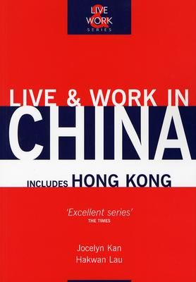 Image for Live & Work in China (Live & Work - Vacation Work Publications)