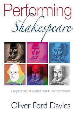 Image for Performing Shakespeare: Preparation, Rehearsal, Performance