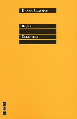 Celestina (Drama Classics), Rojas, Fernando de