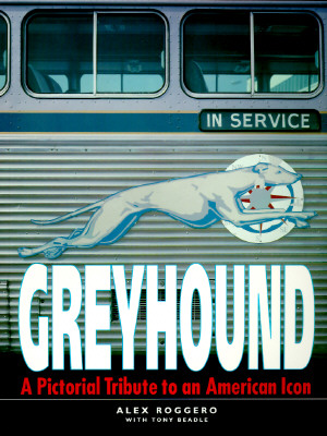 Image for Greyhound: A Pictorial Tribute to an American Icon