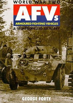Image for World War Two Afvs & Self-Propelled Artillery