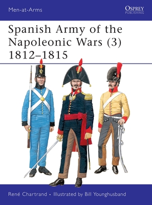 Image for Spanish Army of the Napoleonic Wars 18121815 (Men-At-Arms)