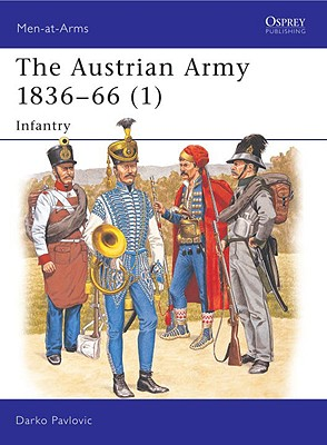 Image for AUSTRIAN ARMY 1836-88 (1) INFANTRY MEN-AT-ARMS