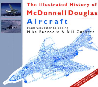 Image for Illustrated History of McDonnell Douglas Aircraft : From Cloudster to Boeing, The