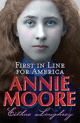 Image for Annie Moore: First in Line for America