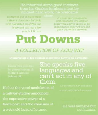 Image for PUT DOWNS : A COLLECTION OF ACID WIT