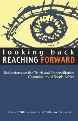 Image for Looking Back, Reaching Forward: Reflections on the Truth and Reconciliation Commission of South Africa