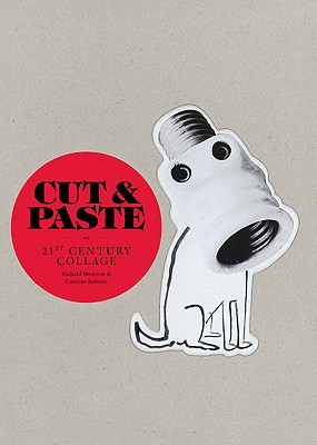 Image for Cut & Paste: 21st-Century Collage