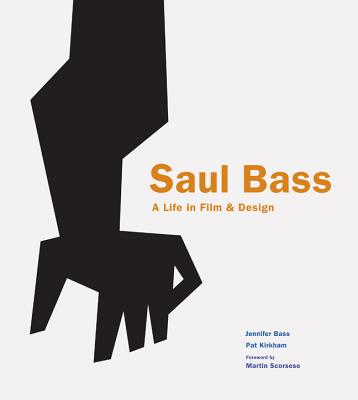 Image for Saul Bass: A Life in Film and Design