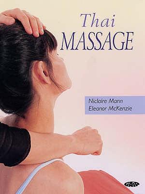 Thai Massage, NICLAIRE MANN, ELEANOR MCKENZIE