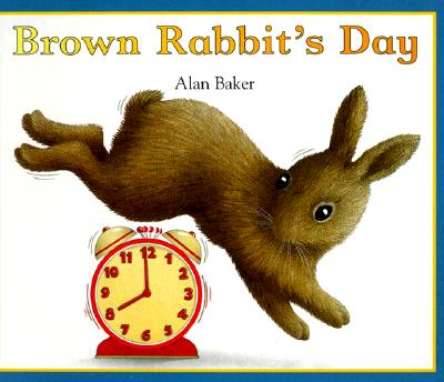 Image for Brown Rabbit's Day (Little Rabbit Books)