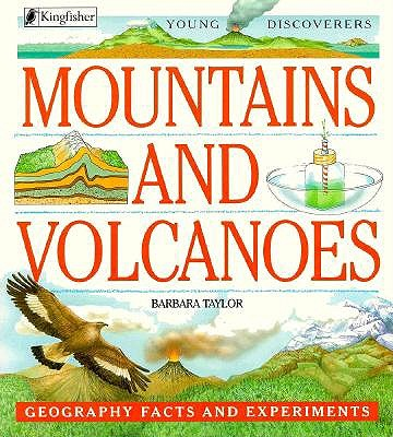 Image for Mountains and Volcanoes: Geography Facts and Experiments (Young Discoverers)