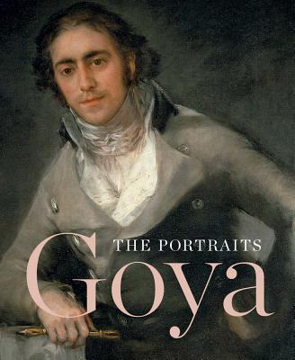 Image for Goya: The Portraits
