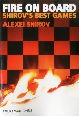 Image for Fire On Board: Shirov's Best Games