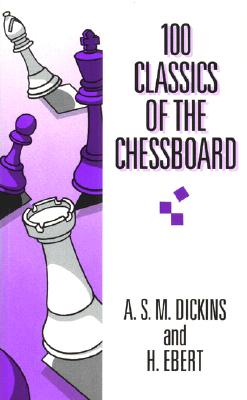 Image for 100 classics of the chessboard