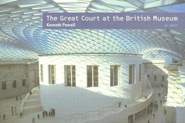 Image for Art Spaces: The Great Court at the British Museum
