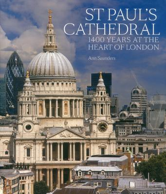 Image for St Paul's Cathedral: 1,400 Years at the Heart of London