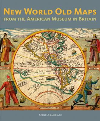Image for Mapping the New World: Renaissance Maps from the American Museum in Britain
