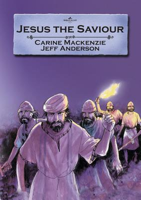 Image for Jesus The Saviour (Bible Alive)