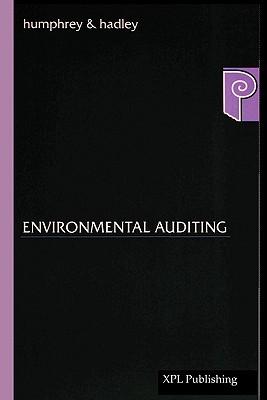 Environmental Auditing, Humphrey, Neil; Hadley, Mark