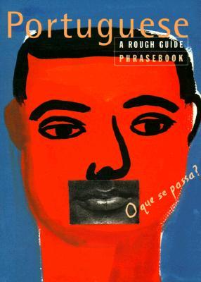 Portuguese Phrasebook: A Rough Guide Phrasebook (Rough Guide Phrasebooks) (Portuguese Edition), Lexus