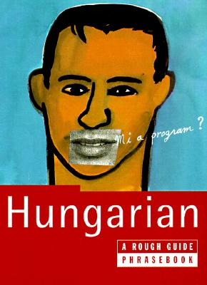 "Image for ""The Rough Guide to Hungarian Dictionary Phrasebook: A Rough Guide Phrasebook, First Edition (Rough Guide Phrasebooks)"""