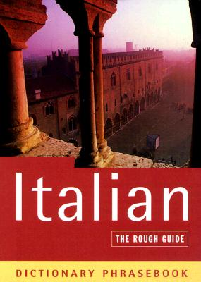 Image for Italian: The Rough Guide Dictionary Phrasebook
