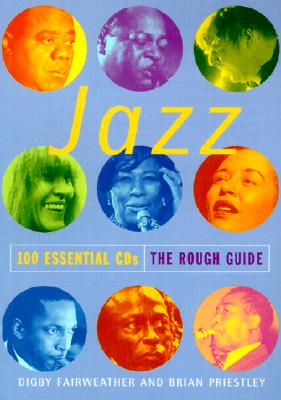 Image for Rough Guide to Jazz: 100 Essential CDs