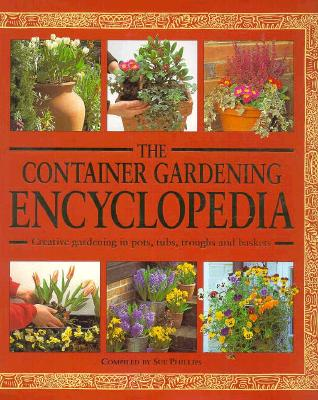Image for CONTAINER GARDENING ENCYCLOPEDIA
