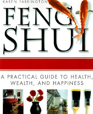 Image for Feng Shui: A Practical Guide to Health, Wealth, and Happiness