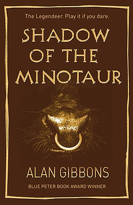 Shadow of the Minotaur (Legendeer Trilogy), Alan Gibbons