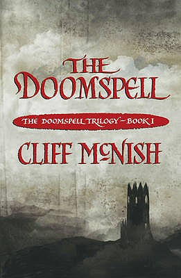 The Doomspell (The Doomspell Trilogy), McNish, Cliff
