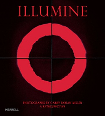 Image for Illumine: Photographs by Garry Fabian Miller: A Retrospective