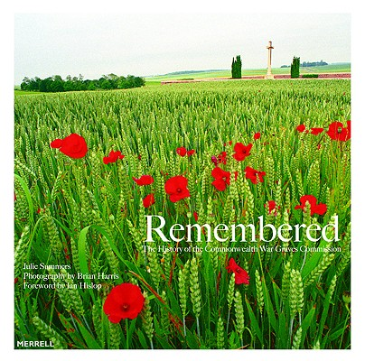 Image for Remembered: The History of the Commonweath War Graves Commission