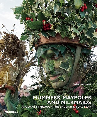 Image for Mummers, Maypoles and Milkmaids