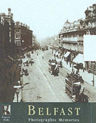Image for Belfast Photographic Memories