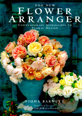 Image for The New Flower Arranger: Contemporary Approaches to Floral Design
