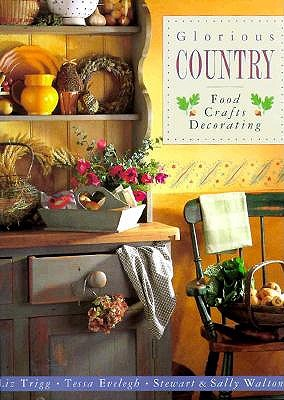 Image for GLORIOUS COUNTRY FOOD CRAFTS DECORATING