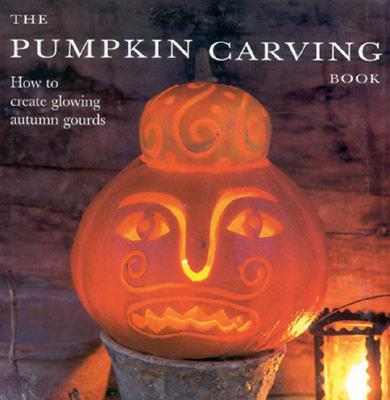 Image for The Pumpkin Carving Book